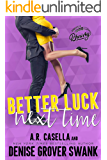 Better Luck Next Time (Asheville Brewing Book 2)