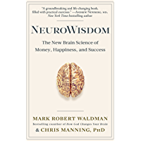 NeuroWisdom: The New Brain Science of Money, Happiness, and Success (English Edition)