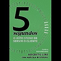 5 segundos: O jeito Stone de servir o cliente