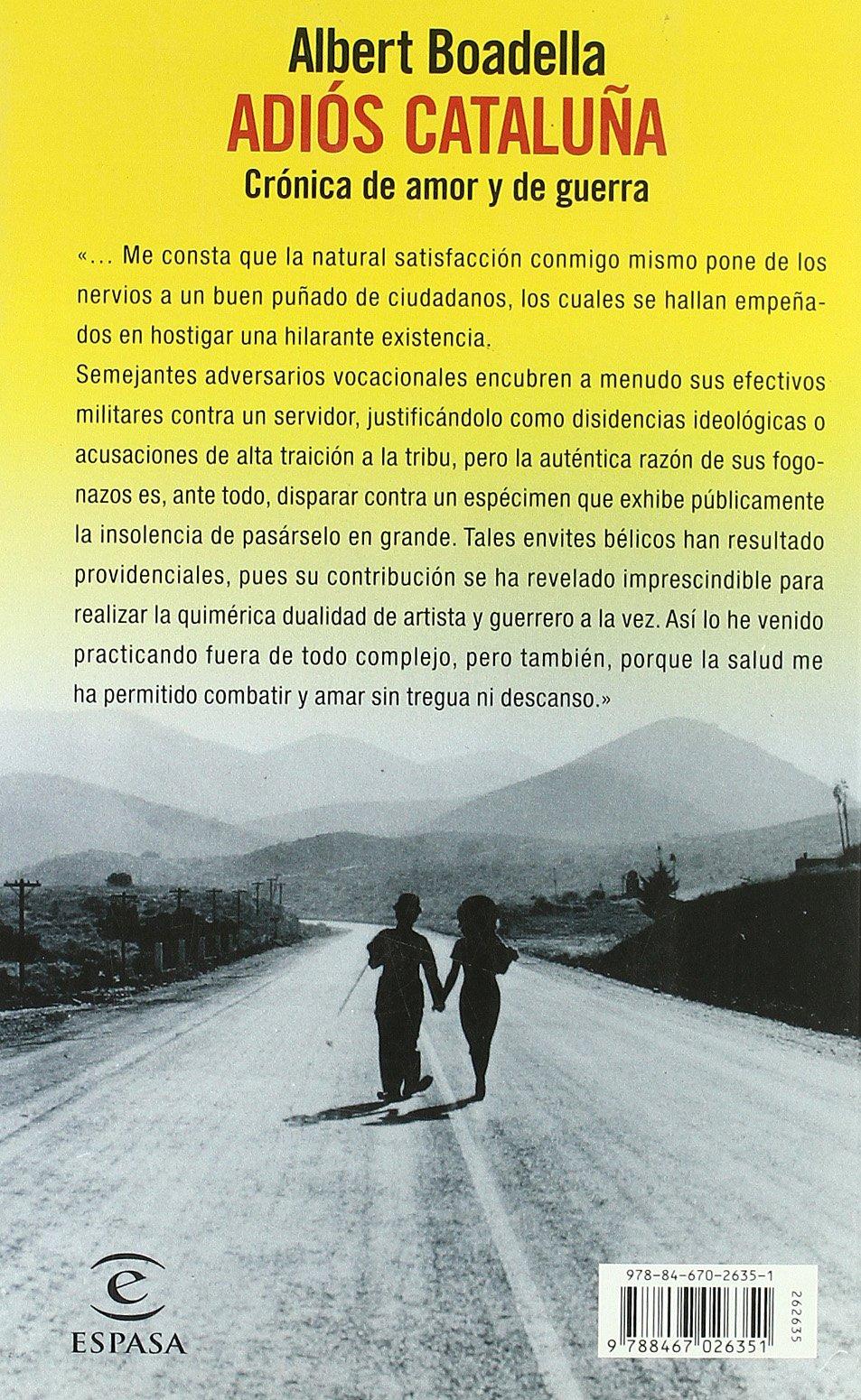 Adiós, Cataluña (ESPASA HOY): Amazon.es: Boadella, Albert: Libros