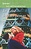 In Love by Christmas: A Clean Romance (City by the Bay Stories Book 5)