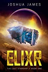 Elixr: The Lost Starship (Book 1) Kindle Edition
