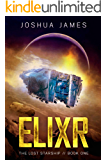 Elixr: The Lost Starship (Book 1)