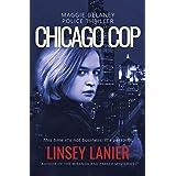 Chicago Cop (Maggie Delaney Police Thriller Book 1)
