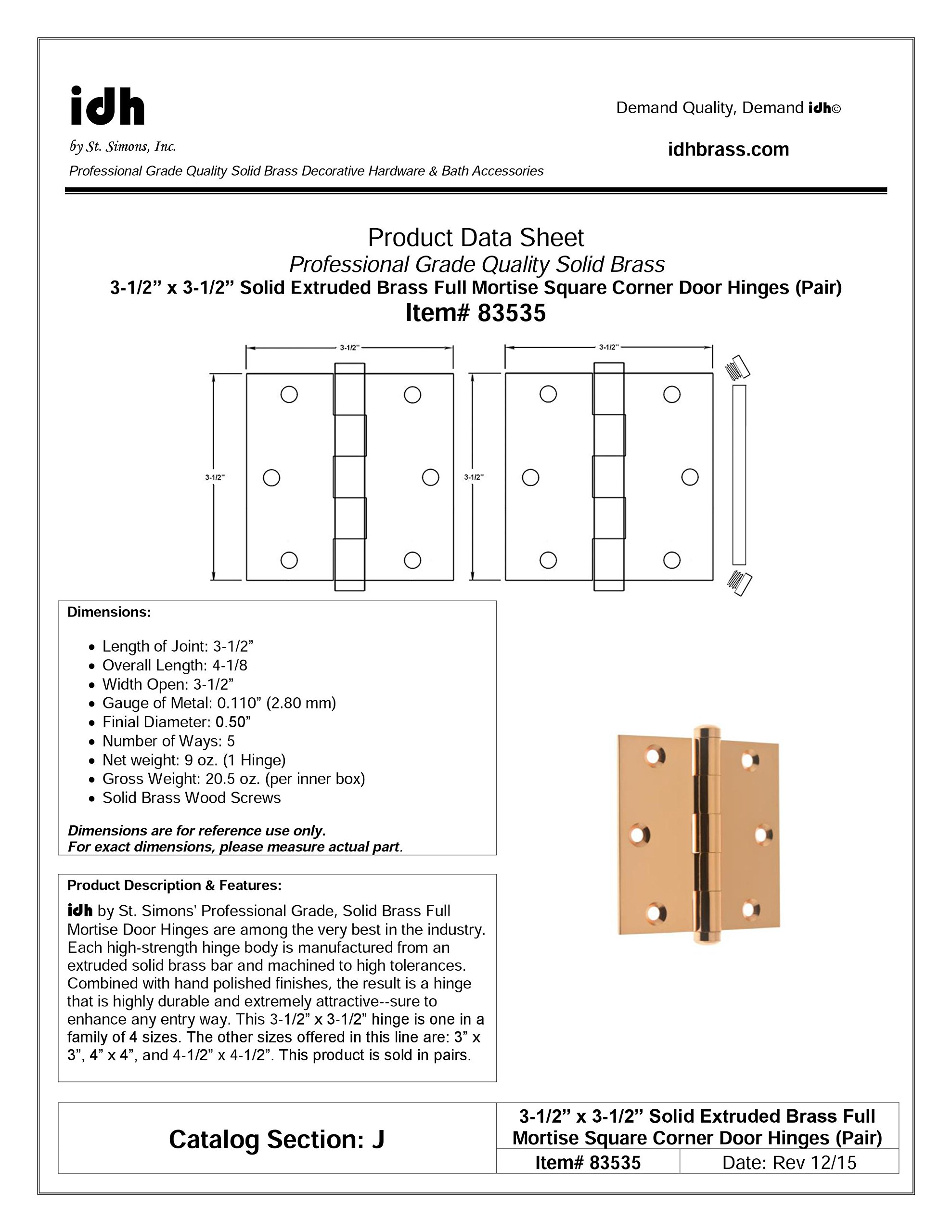 """Professional Grade Quality Solid Brass 3-1/2"""" x 3-1/2"""" Full Mortise Square Corner Door Hinges by idh (Pair) (Bright Copper)"""