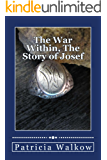 The War Within, The Story of Josef