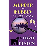 Murder and Bubbly: A Cannoli Cafe Cozy Mystery (Cannoli Cafe Mystery Series Book 4)