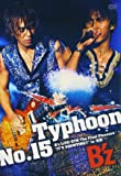 "Typhoon No.15 B'z LIVE-GYM The Final Pleasure ""IT'S SHOWTIME !!"" in 渚園 [DVD]"
