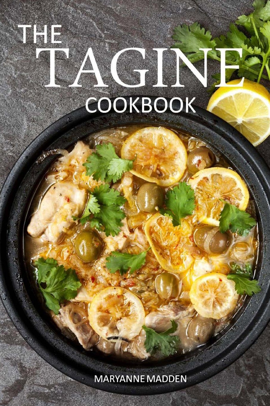 The Tagine Cookbook: Recipes for Tagines and Moroccan Dishes pdf