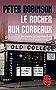 Le Rocher aux corbeaux : Inédit (Policier / Thriller t. 37141)