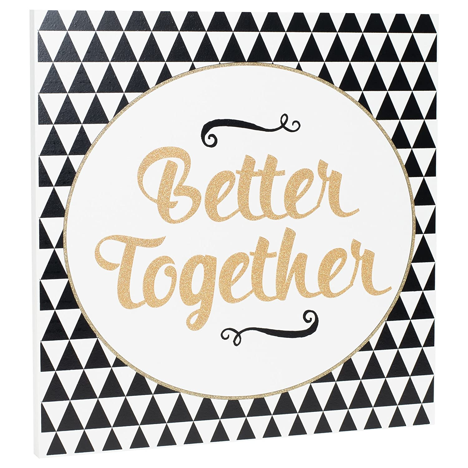 P. Graham Dunn Better Together Black White Triangle Gold Glittered 12 x 12 Inch Wood Wall Plaque Sign