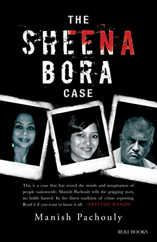The Sheena Bora Case