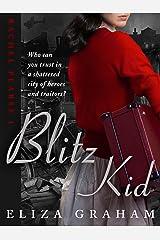 Blitz Kid Kindle Edition
