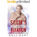 Santa's Secret Fixation (Taylor Brothers Christmas in July Book 2)