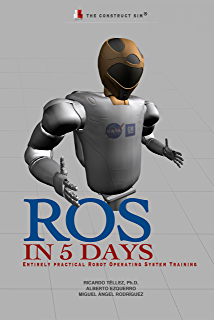 Captivating ROS In 5 Days: Entirely Practical Robot Operating System Training Design Inspirations