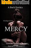 Mercy Bound Released: A Dark Erotica