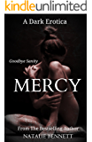 Mercy Bound Released: A Dark Erotica