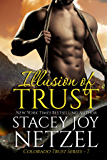 Illusion of Trust (Colorado Trust Series Book 7)