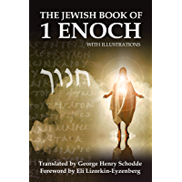 The Jewish Book of 1 Enoch with Illustrations (Second Temple Jewish Literature) (English Edition)