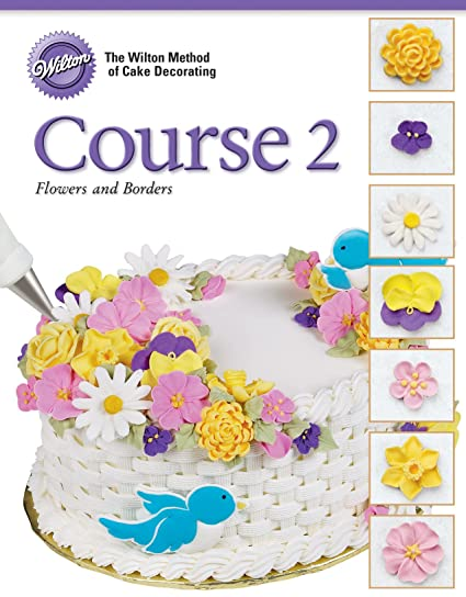 Swell Wilton 902 246 Soft Cover Cake Decorating Guide Course 2 Flowers Birthday Cards Printable Trancafe Filternl