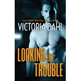 Looking for Trouble: A Sexy Opposites Attract Romance (Girls' Night Out Book 1)