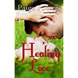 Healing Love: Contemporary YA Romance Book