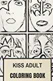 Kiss Adult Coloring Book: Gene Simmons and Paul Stanley Glam Rock and Heavy Metal Inspired Adult Coloring Book (Kiss Books)