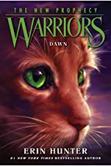 Warriors: The New Prophecy #3: Dawn Kindle Edition