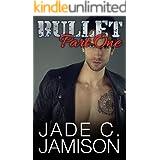 Bullet Part 1: A Slow Burn Rock Star Romance