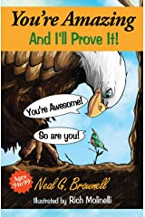 You're Amazing And I'll Prove It! Kindle Edition