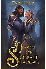 Dawn of Cobalt Shadows (Burning Empire Book 2) Kindle Edition