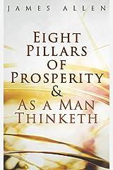 Eight Pillars of Prosperity & As a Man Thinketh Kindle Edition