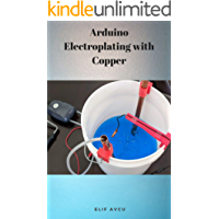 Arduino Electroplating with Copper