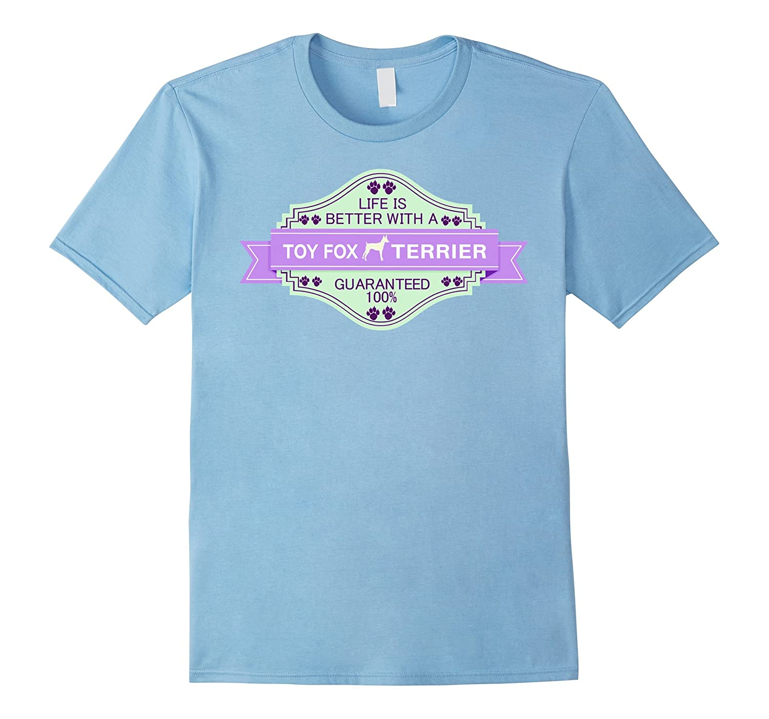 Toy Fox Terrier shirt | Life is better with a Toy Fox Terrie-Art