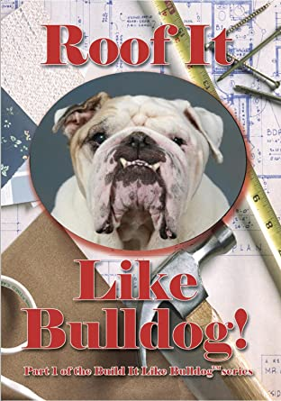 Amazoncom Roof It Like Bulldog Carl Keller Movies Tv