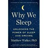 Why We Sleep: Unlocking the Power of Sleep & Dreams