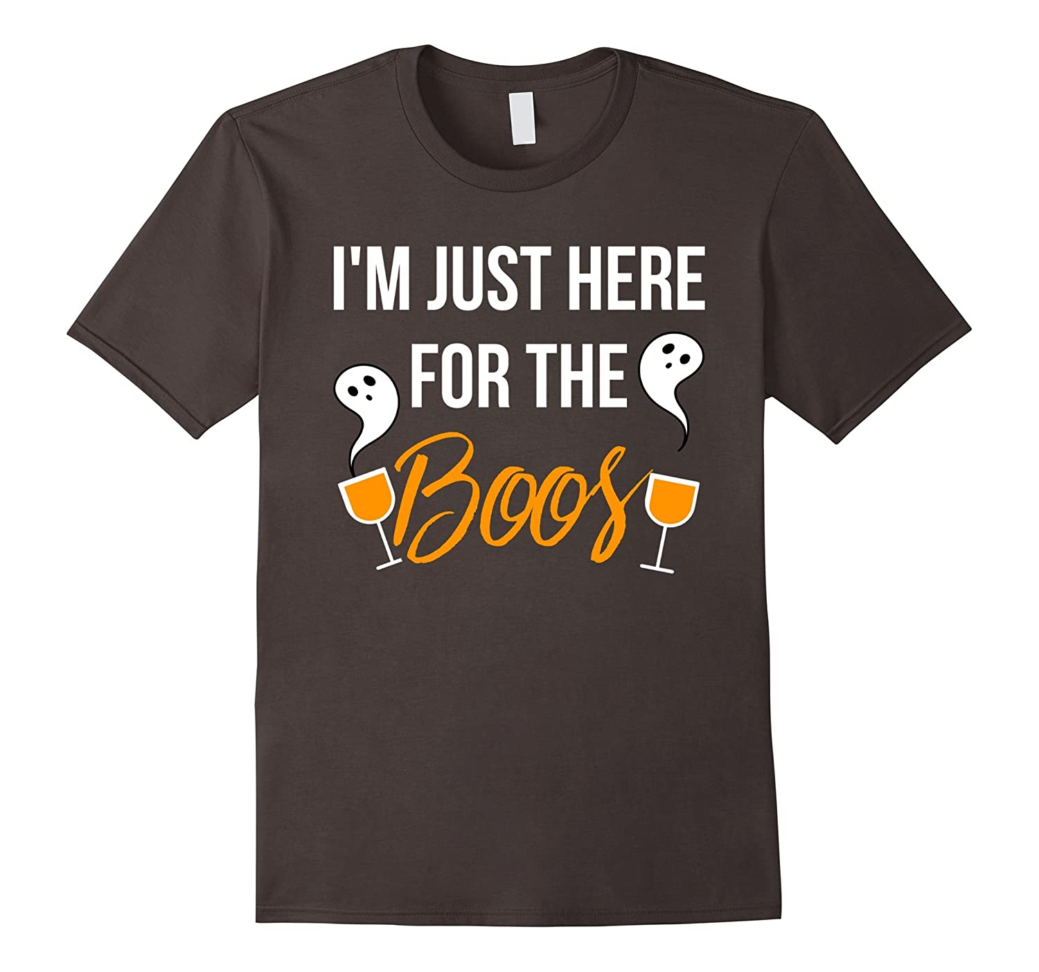Funny I'm Just Here For The Boos Shirt, Halloween Wine Tee-T-Shirt
