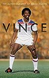 Vince: The Autobiography of Vince Hilaire