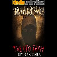 Skinwalker Ranch The UFO Farm