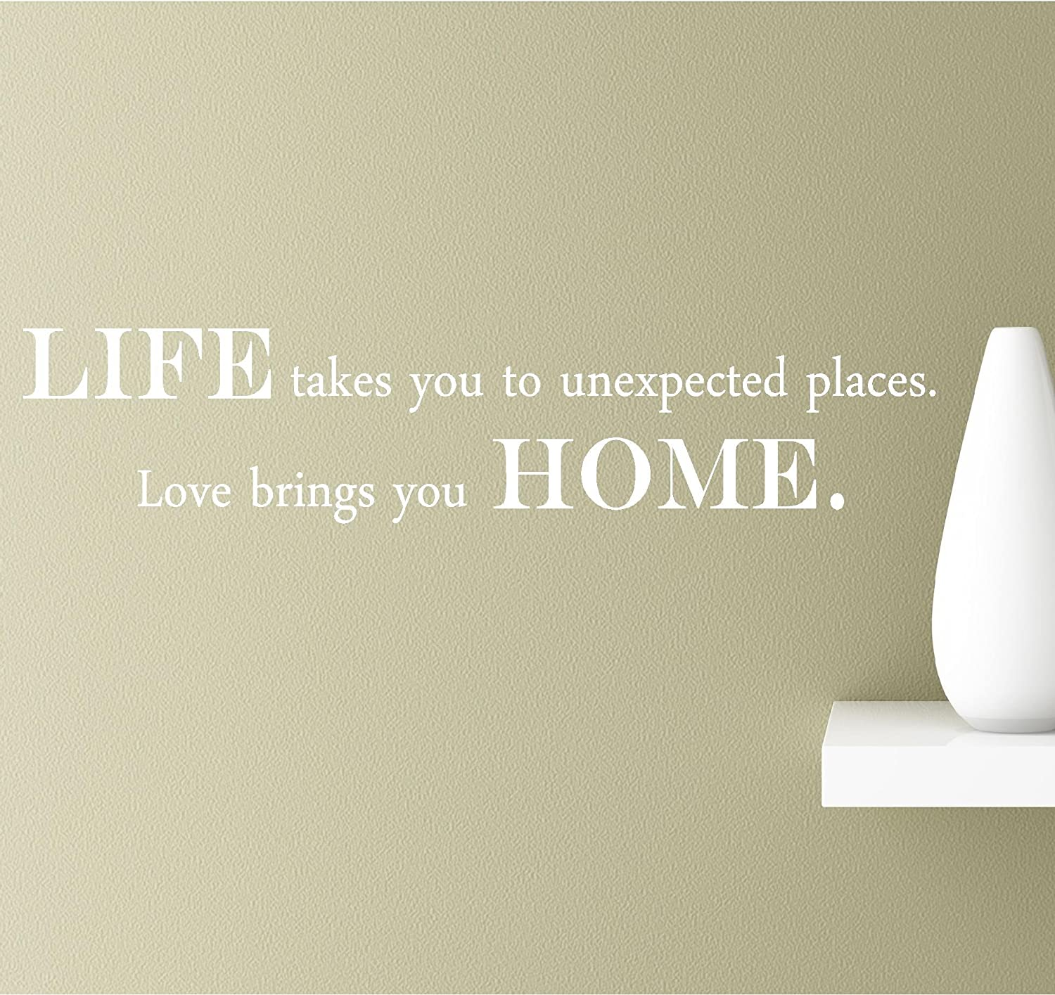 Amazoncom Life Takes You To Unexpected Places Love Brings You