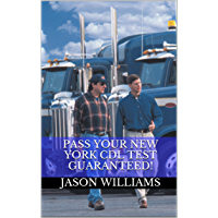 Pass Your New York CDL Test Guaranteed! 100 Most Common New York Commercial Driver's License With Real Practice Questions