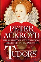 Tudors: The History of England from Henry VIII to Elizabeth I Kindle Edition