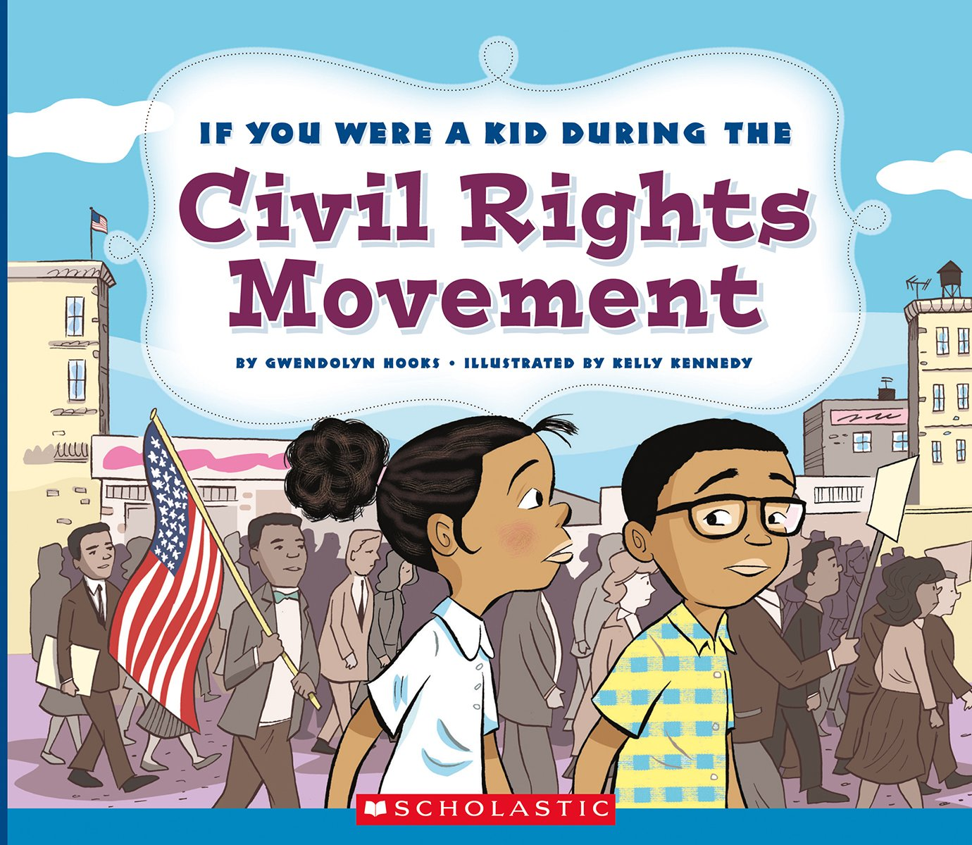 Download If You Were a Kid During the Civil Rights Movement pdf