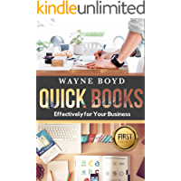 Quickbooks: Effectively for Your Business (Quickbooks, Accounting, Financial, Bookkeeping, Small Business, Finance, Money)