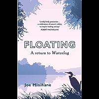 Floating: A Return to Waterlog