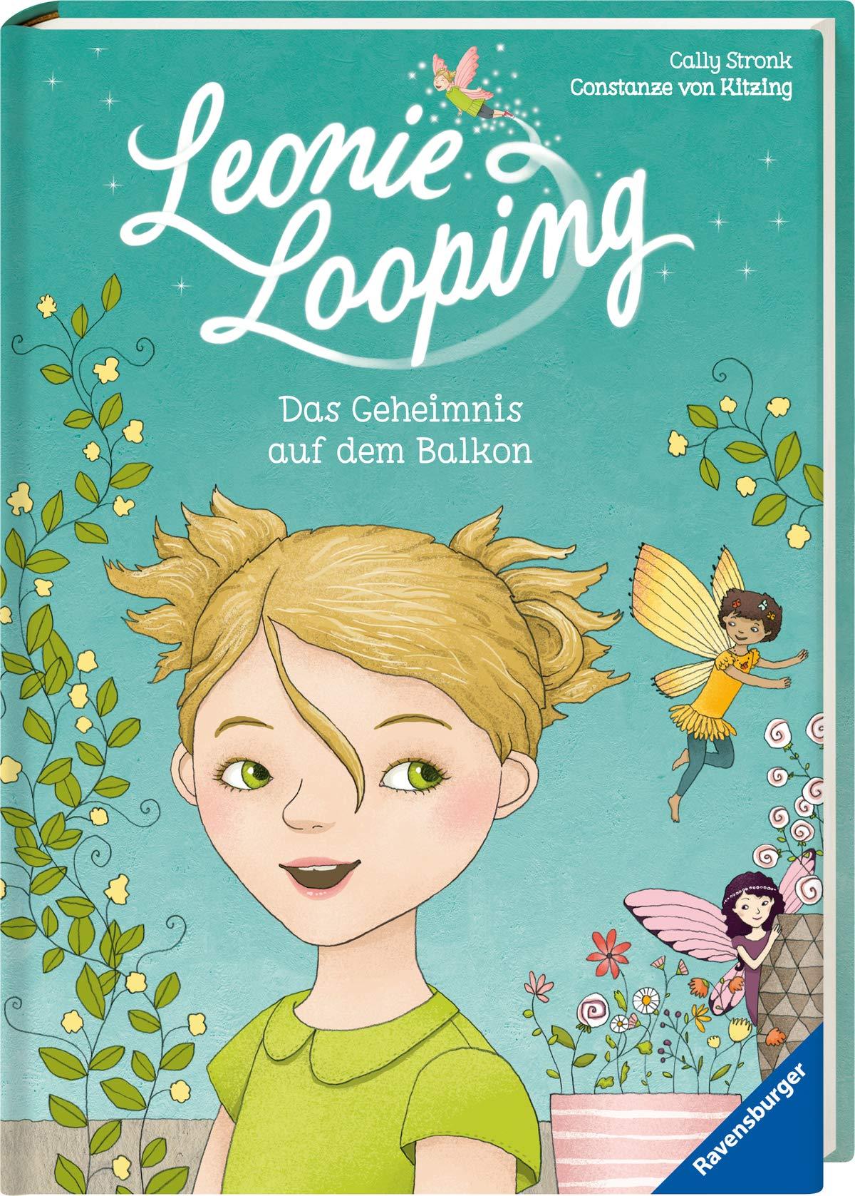 Leonie Looping Band 1  Das Geheimnis Auf Dem Balkon  Erstleser