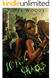 Love and Chaos: A Dystopian FF Romance