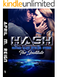 HASH: The Institute (Book #1) (Imprint Series)