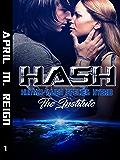 HASH: The Institute (Book #1) (Imprint Series)