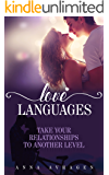 Love Languages Take Your Relationships To Another Level (5 Love languages, Love, Family, Relationships, )